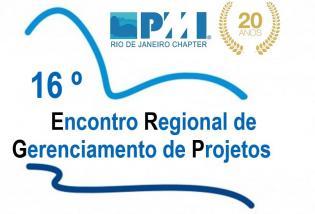 16° Encontro Regional de Gerenciamento de Projetos – PMI RIO