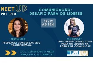 """[ESGOTADO!] MEETUP PMI Rio: """"COMUNICAÇÃO: DESAFIO PARA OS LÍDERES"""" (02 PDUs)"""