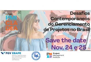 """Fórum PMI - CLADEA - Brasil – 2020 – """"Desafios contemporâneos do gerenciamento de projetos no Brasil"""