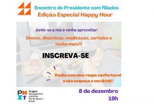 Encontro do Presidente com Filiados – Edição Especial: Happy Hour