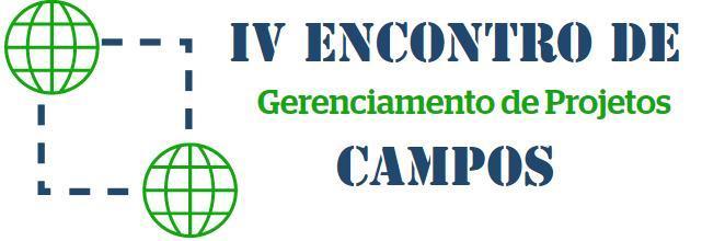 IV ENCONTRO DE GERENCIAMENTO DE PROJETOS DO PMI RIO EM CAMPOS DOS GOYTACAZES