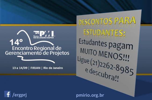 14o EVENTO REGIONAL PMI RIO: Preço diferenciado para Estudantes